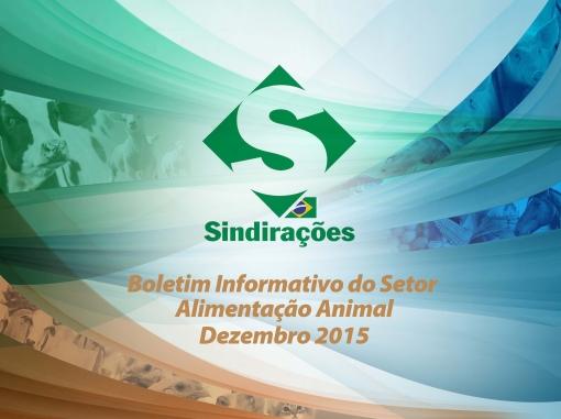 Clique sobre a imagem e faça o download gratuito do Boletim Informativo do Setor de Alimentação Animal - Dez/2015